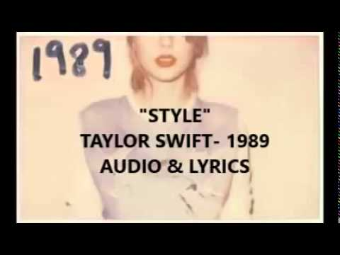 STYLE   Taylor Swift 1989 AUDIO and LYRICS OFFICIAL