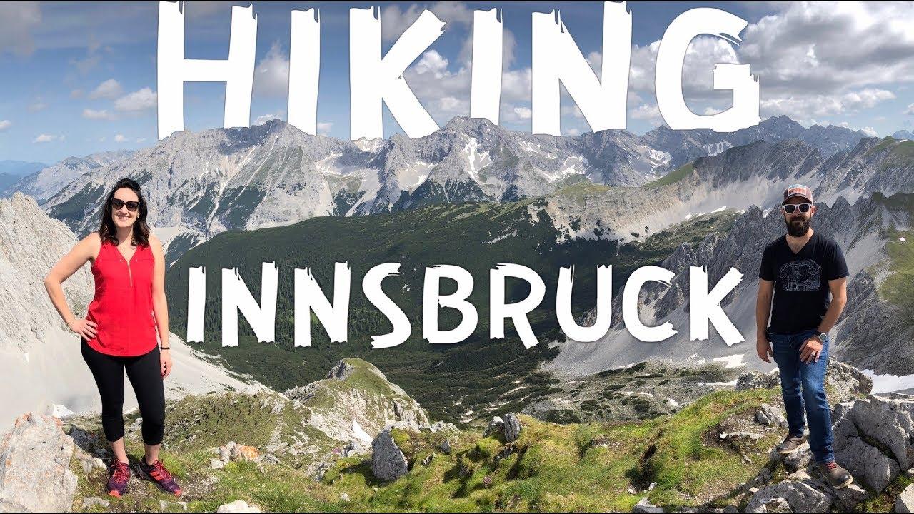 Amazing Day Of Hiking In Innsbruck Austria Travel Vlog Youtube