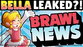 New Brawler BELLA Leaked?! | Multiple Star Powers Confirmed?!