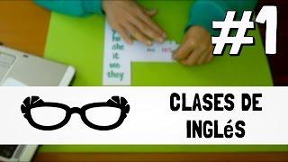 CLASES DE INGLÉS: Introducción Parte I