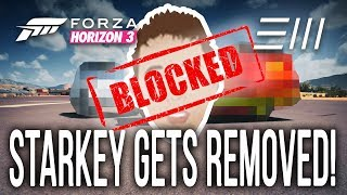 STARKEY gets REMOVED & BLOCKED after this FORZA HORIZON 3 STINT!!!