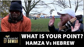 What's Your Point? || Hamza v Hebrew Isrealite