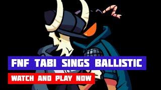 Friday Night Funkin' (FNF) Tabi Sings Ballistic   HTML5 Online Port