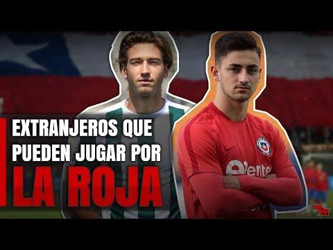 5 Jóvenes EXTRANJEROS que pueden jugar por CHILE