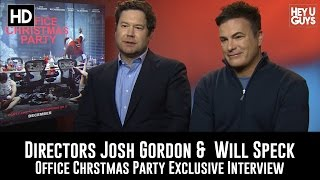 Directors Will Speck & Josh Gordon - Office Christmas Party