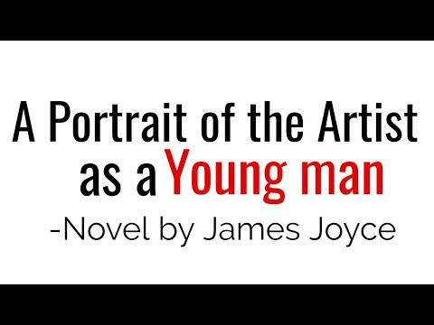 A Portrait of the Artist as a Young Man: Novel by James Joyce in Hindi summary & Explanation