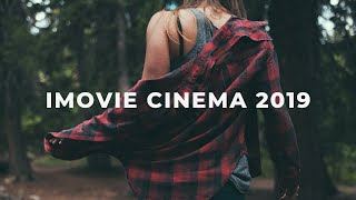 How to make CINEMATIC EDITS on IMOVIE 2019