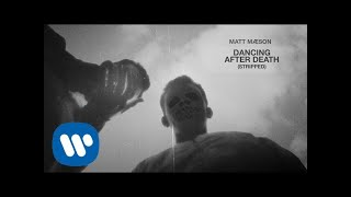 Matt Maeson - Dancing After Death (Stripped) [Official Audio]