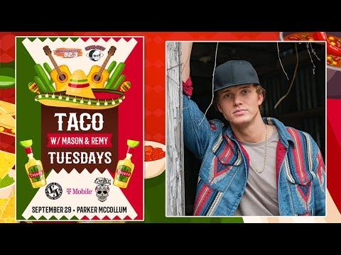 Taco Tuesday w/ Parker McCollum