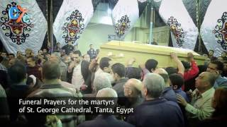 Funeral Prayers for the martyrs of St  George Cathedral, Tanta, Egypt