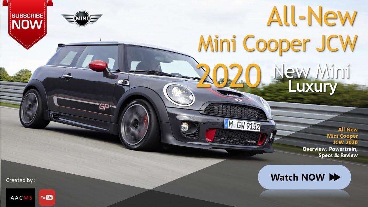 The 2020 Mini Cooper John Cooper Works Its Mini All New Luxury