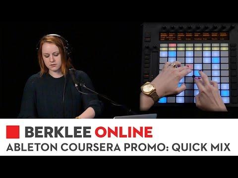 Berklee Online Ableton Coursera Course Promo: Quick Mix