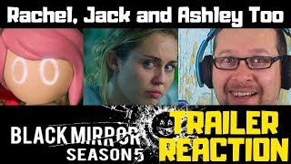 Black Mirror: Rachel, Jack and Ashley Too | Official Trailer Reaction | Netflix