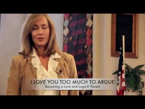 Becoming a Love and Logic Parent® - Topic: I Love You Too Much to Argue