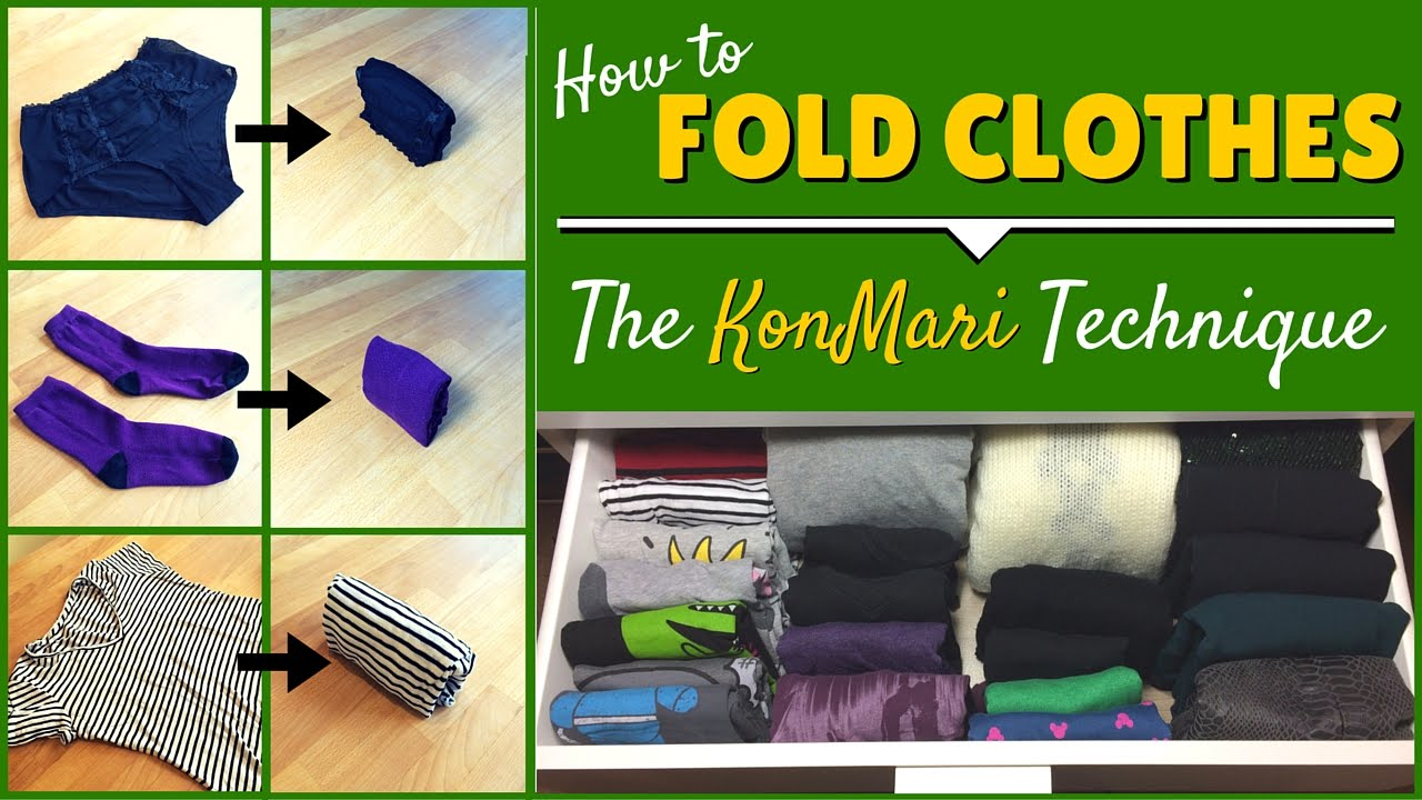 konmari folding how to fold clothes using the konmari method youtube. Black Bedroom Furniture Sets. Home Design Ideas