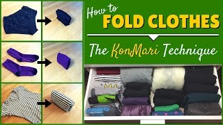 KonMari Folding: How To Fold Clothes Using The KonMari Method