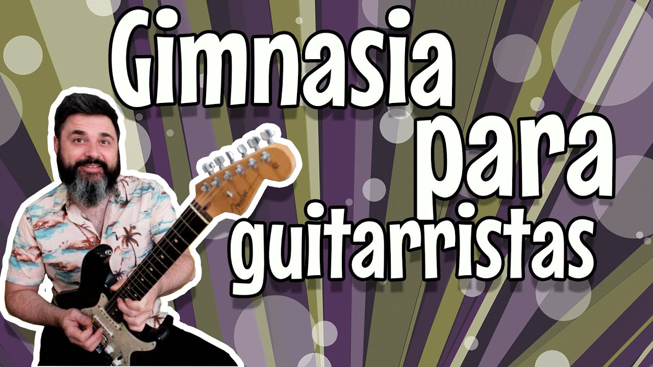 Gimnasia de dedos para guitarra