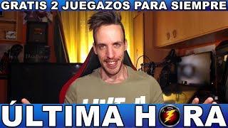 ¡¡¡CORRE,GRATIS 2 JUEGAZOS PARA SIEMPRE!!! - Hardmurdog - Noticias - 2018 - Español