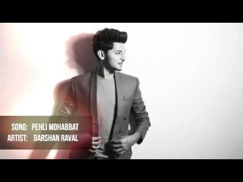 Pehli Mohabbat | Darshan Raval Original Composition.