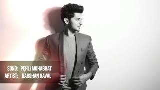 Pehli Mohabbat | Darshan Raval Original Composition.