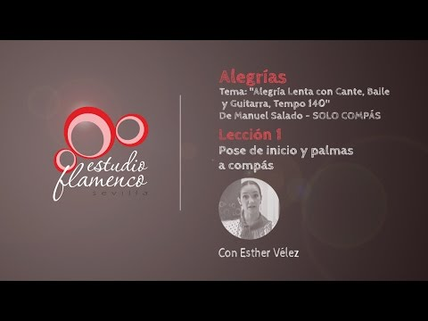 Curso Flamenco Online - 2.5 ALEGRÍAS - Solo Compás #1