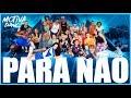 Para Não - MC WM, Jerry Smith e Pocah | Motiva Dance (Coreografia)