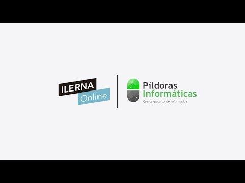 Ilerna Online y Píldoras Informáticas. Consejos de Juan Diaz.