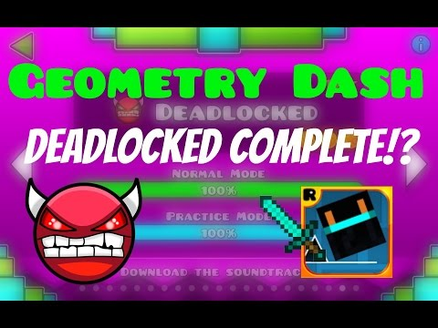 (#20) Geometry Dash - Deadlocked Completed!?