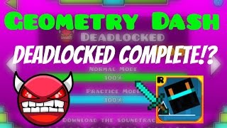 (#20) Geometry Dash - Deadlocked Completed!? thumbnail