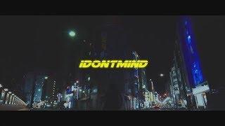 IDONTMIND - TIMETHAI Teaser