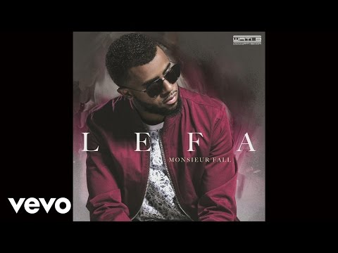 Lefa - Reste branché (audio) ft. Sexion d'Assaut
