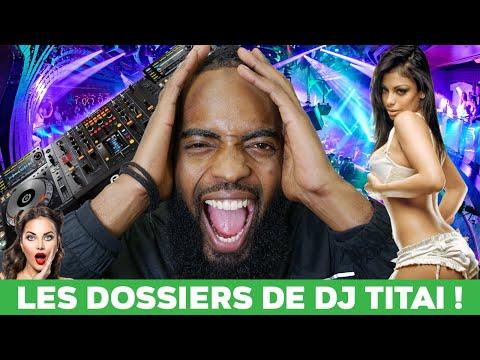 Les dossiers de DJ Titai !