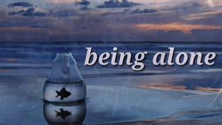Being Alone Makes You Lonely | Sad Alone WhatsApp Status