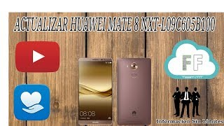 Actualizar Huawei Mate 8 NXT L09C605B100