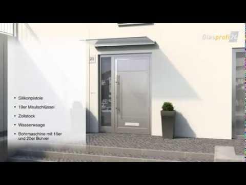 Bevorzugt Glasvordach Dura Montage Glasprofi24 - Vordach montieren - YouTube IQ67
