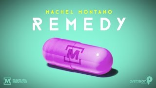Remedy - Machel Montano | Official Lyric Video | Soca 2015
