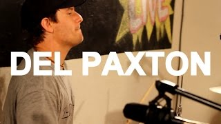 """Del Paxton - """"Sixes and Sevens"""" Live at Little Elephant"""