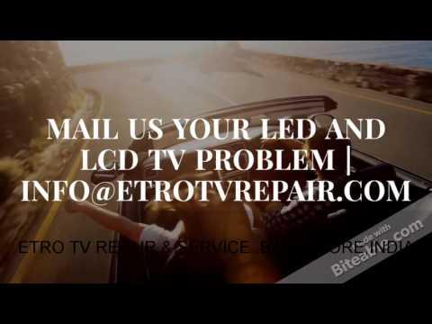 ETRO TV Repair | LED and LCD Repair in Bangalore ADVERTISING