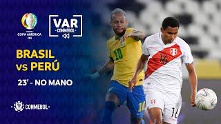 Copa América | Revisión VAR | BRASIL vs PERÚ | Minuto 23