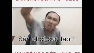 Sân choi c?a tao - Deus (Cô giáo Kim Tuy?n 100k Parody)
