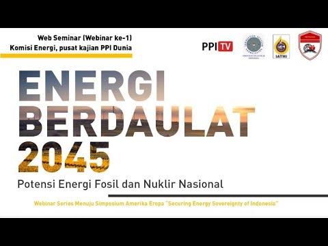 [LIVE] Potensi Energi Fosil dan Nuklir Nasional