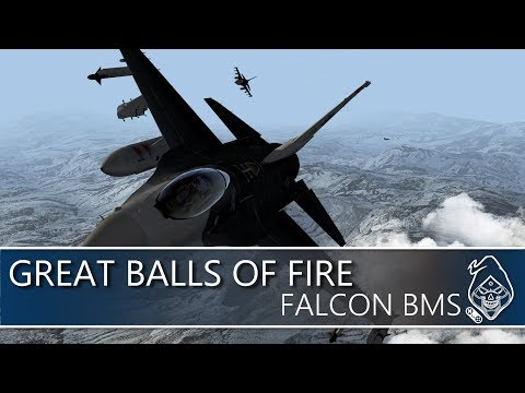 FALCON BMS: GREAT BALLS OF FIRE