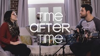 Time After Time - Cyndi Lauper (David Paradis & Annabelle Doucet LIVE acoustic cover)