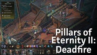 Pillars of Eternity II: Deadfire gameplay & review