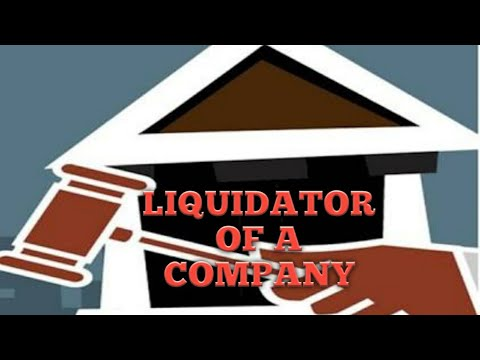 Liquidator | Company Law | Law Lecture