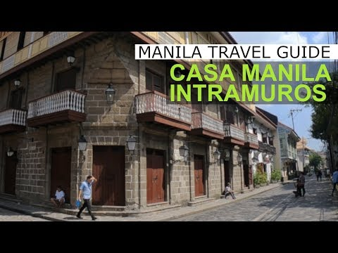 Manila Travel Guide: Casa Manila and the Plaza San Luis Complex Intramuros Manila Philippines