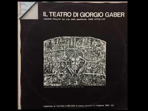 La masturbazione [Il teatro di Giorgio Gaber 1982] - Giorgio Gaber e Sandro Luporini mp3