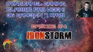Classic FPS Week: Episode 25: Iron Storm