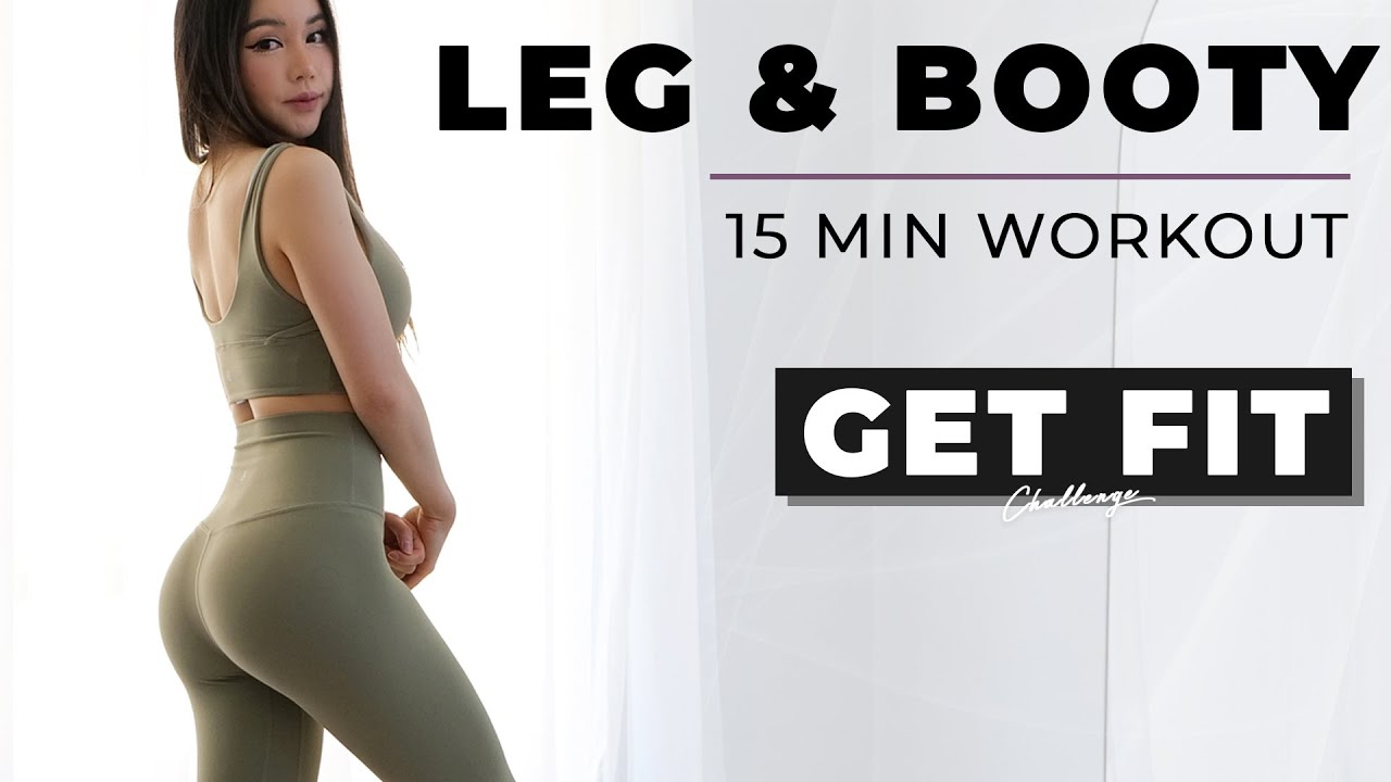 15 Mins Legs & Booty Workout | Get Fit Challenge