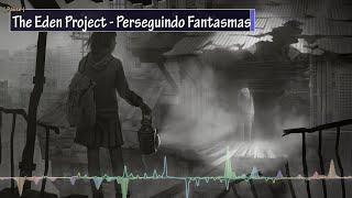 Eden - Chasing Ghosts - Legendado